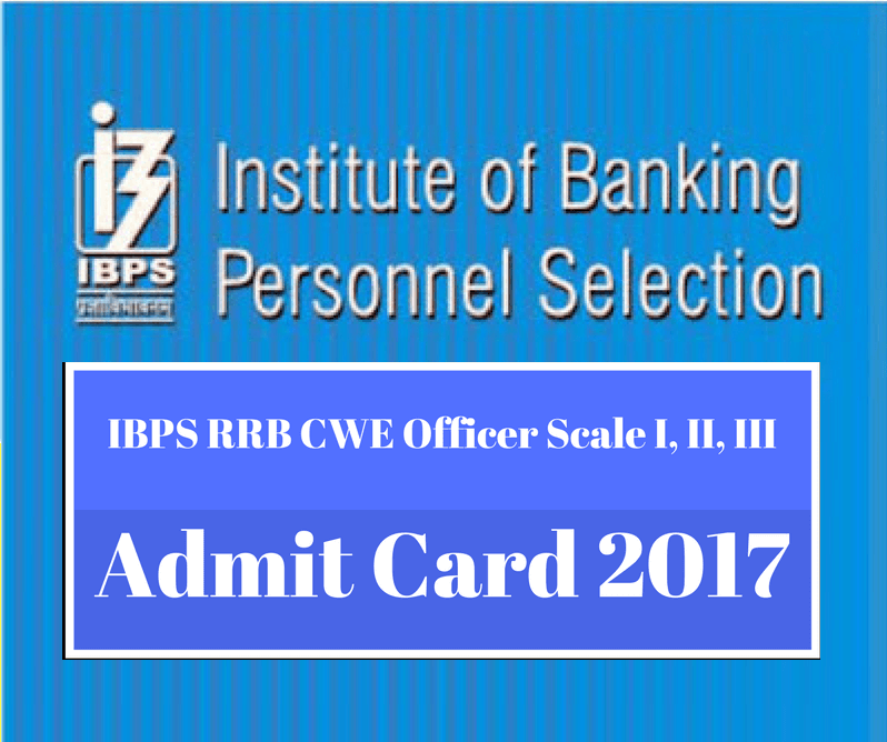 IBPS RRB CWE Officer Scale I, II, III