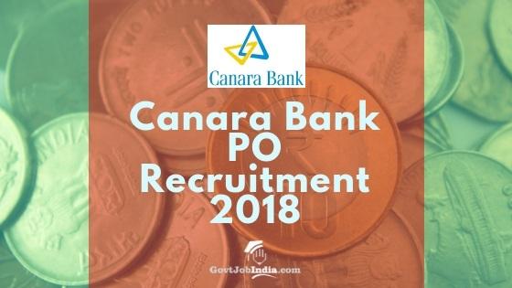 Canara Bank PO Recruitment Notification 2018