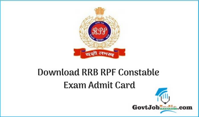 Download RRB RPF Constable Exam Admit Card