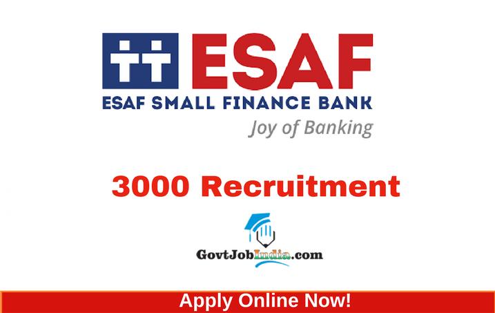 ESAF Bank Recruitment Notification