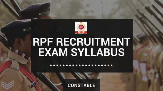 RPF Constable new Syllabus and exam pattern