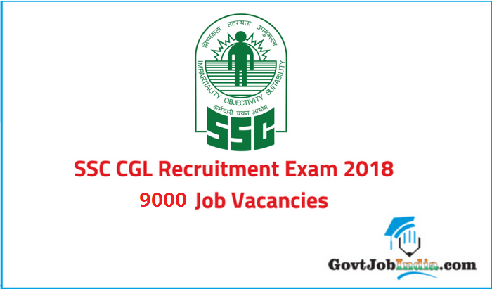 SSC CGL Exam 2018 Recruitment Official Notification @ ssconline.nic.in