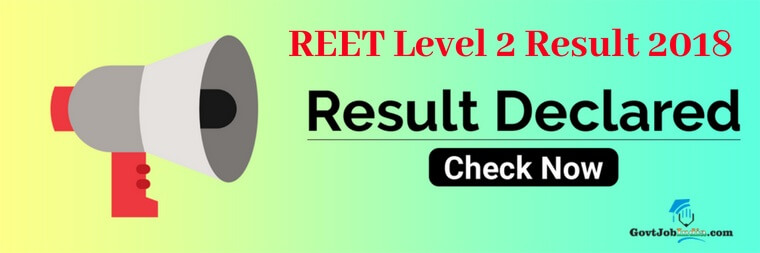 REET Level 2 Result 2018 and REET Level 2 Exam Cut Off Marks, Merit list