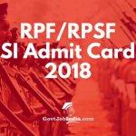 RPF Sub Inspector Exam Admit Card 2018