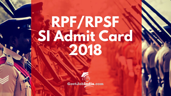 RPF Sub Inspector Exam Admit Card 2018