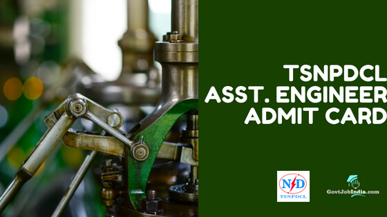 TSNPDCL Asst. engineer Admit Card