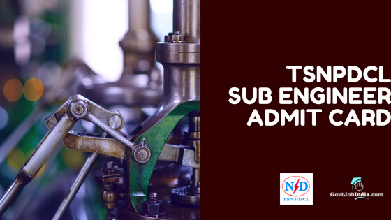 TSNDPCL Sub Engineer Admit Card /Hall Ticket