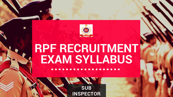 rpf si exam syllabus and exam pattern