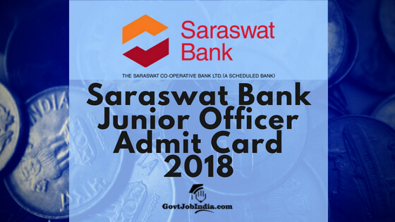 Saraswat bank Junior officer admit card / Hall Ticket 2018