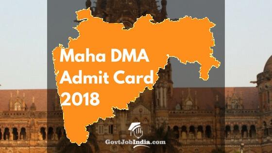 Maha DMA Admit Card 2018 Download