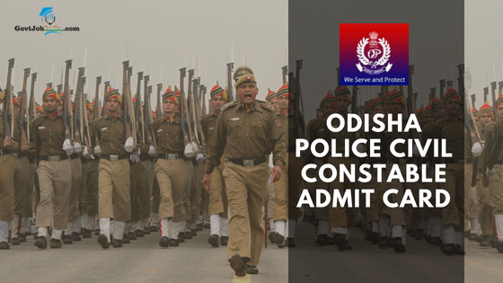 Odisha Police Constable (Civil) Admit Card 2018