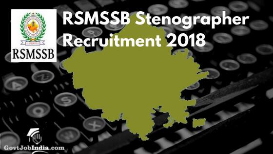 RSMSSB Stenographer Recruitment 2018 Rajasthan