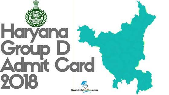 Haryana Group D Admit Card 2018