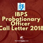 IBPS PO Call Letter Download 2018