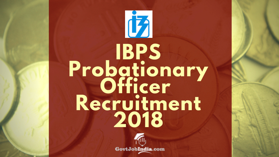 IBPS PO Recruitment 2018