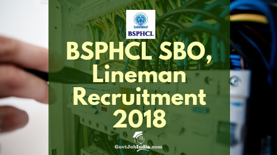 BSPHCL Lineman, Switchboard Operator Recruitment