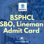 Download BSPHCL SBO, Lineman Admit card 2018