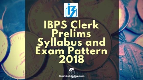 IBPS Clerk Syllabus and Exam Paper Pattern 2018