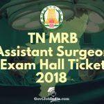 TN MRB Assistant Surgeon Hall Ticket 2018