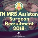 www.mrb.tn.gov.in Assistant Surgeon recruitment 2018