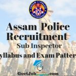 Assam Police SI Syllabus and Exam pattern