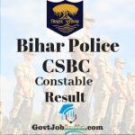 Bihar Police CSBC Constable Result
