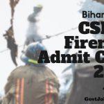 CSBSC Fireman Admit Card 2018