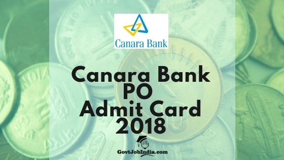 Canara Bank PO Hall ticket Download 2018