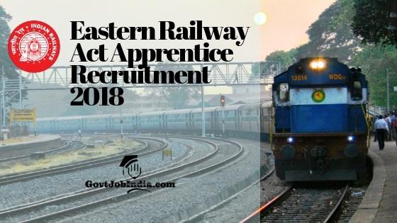 RRCEastern Railway Act Apprentice Recruitment Notification