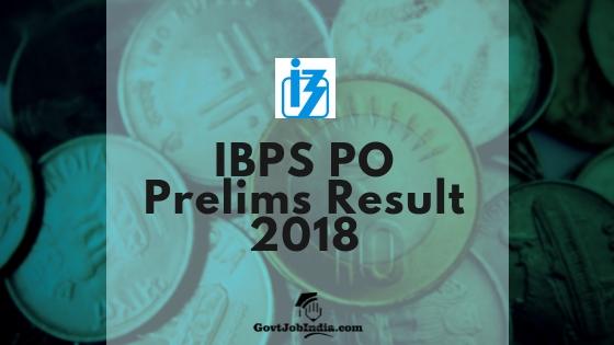 IBPS PO Prelims Result 2018