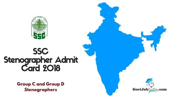 SSC Stenographer Admit Card 2018