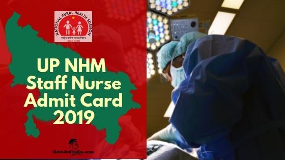 UP NHM Staff Nurse Exam Admit card Download 2019