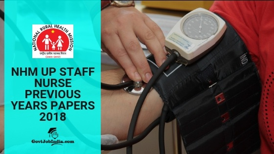 UP NHM Staff Nurse Previous Years Papers | Download PDF