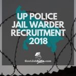 UP Police Jail Warder Recruitment Notification 2018