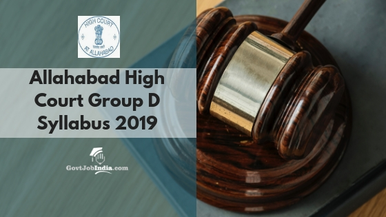 Allahabad High Court Group D Syllabus 2018 | Download Group