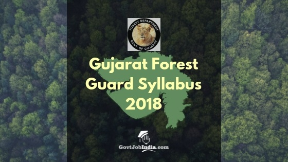 GUjarat Forest Department Exam Syllabus and paper Pattern