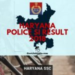 Haryana Police SI Cut Off marks and Merit List 2018
