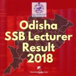 SSB Odisha Lecturer Exam Result and Cut Off marks 2019