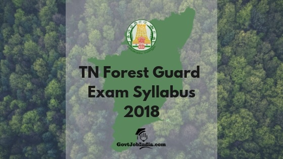 TNFUSRC Forest Guard Syllabus pdf download 2018
