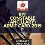 RPF Constable Ancillary Hall Ticket 2019