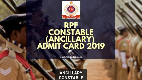RPF Constable Ancillary Hall Ticket 2019