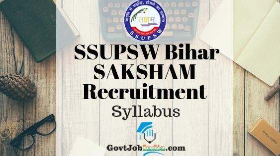 SSUPSW SAKSHAM Bihar Syllabus