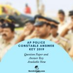 AP POlice COnstable Prelims Set A, B, C, D Answer Key and Question Paper 2019