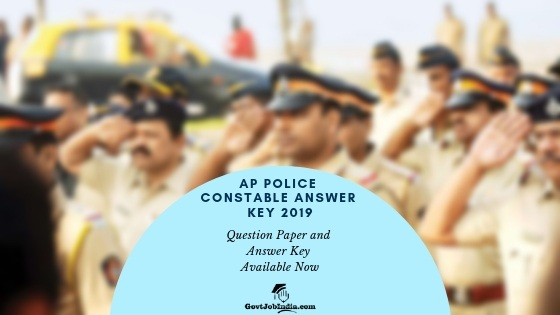 AP Police Constable Answer Key 2019 - Prelims Key Set A, B, C, D