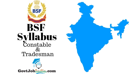 BSF Syllabus and Exam Pattern 2019