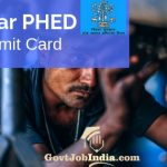 Bihar PHED Junior Engineer Admit Card