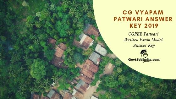 CGPEB Patwari Written Exam answer key 2019