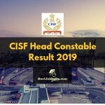 CISF Head Constable PST and Written Test Result 2019