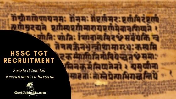 HSSC Haryana TGT Sanskrit Recruitment 2019