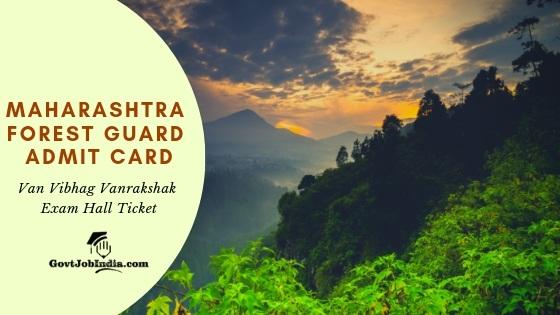 Maharashtra Forest Guard - Van Vibhag Exam Hall Ticket 2019 Download